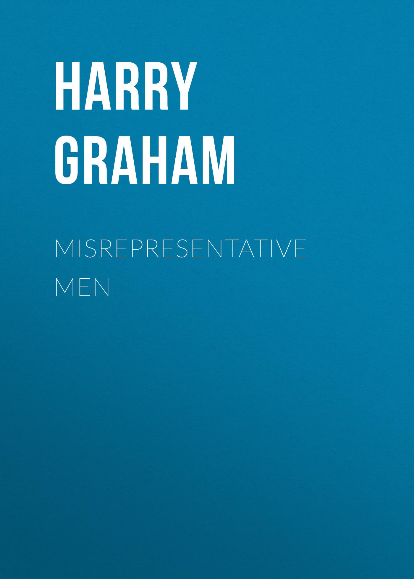 Graham Harry Misrepresentative Men graham harry fiscal ballads