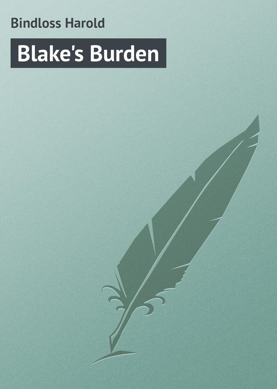 все цены на Bindloss Harold Blake's Burden