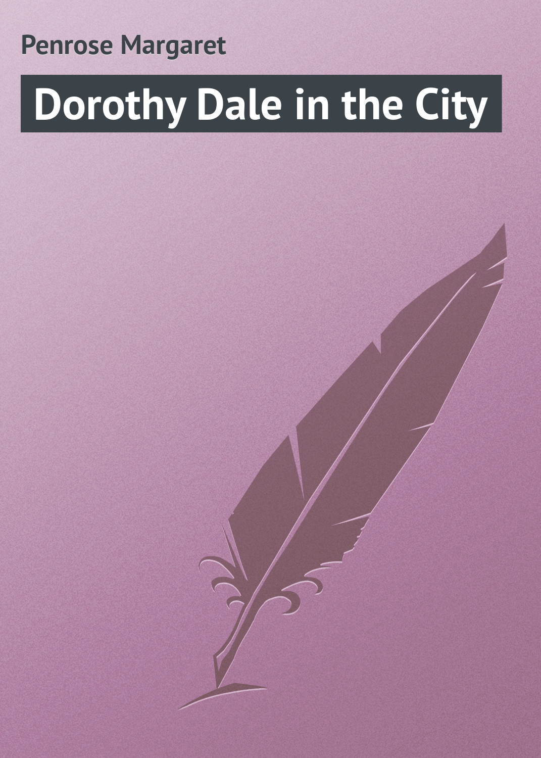Penrose Margaret Dorothy Dale in the City