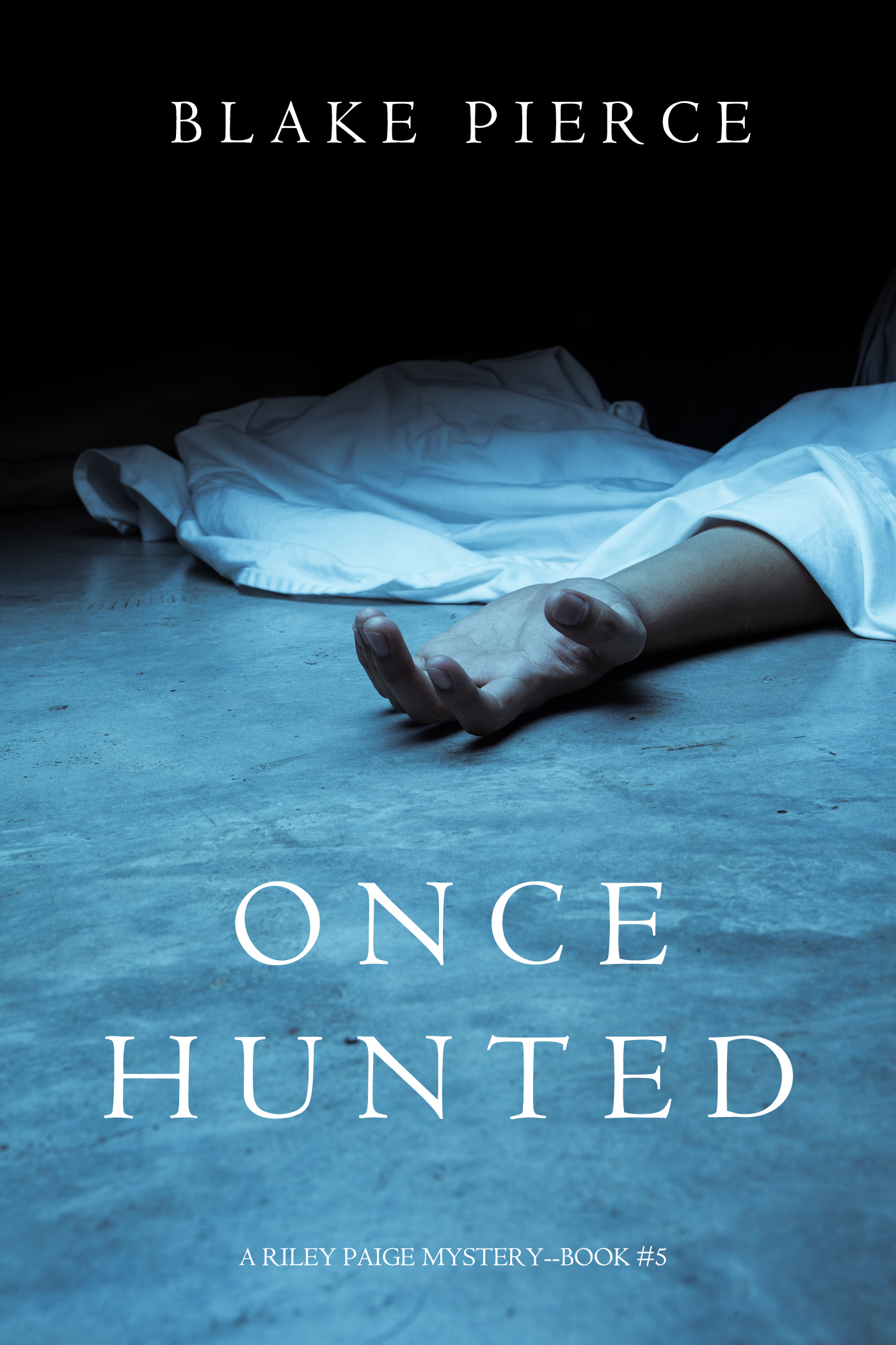 Once Hunted