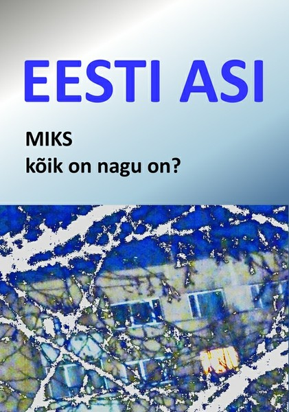 Matti Masing Eesti asi. Miks kõik on nagu on? french hugh m changing cold environments a canadian perspective isbn 9781119950165