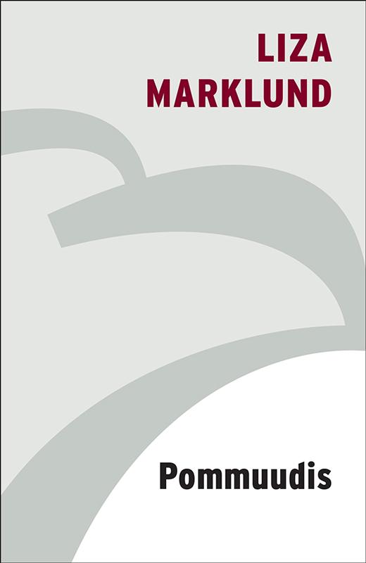 Liza Marklund Pommuudis liza marklund
