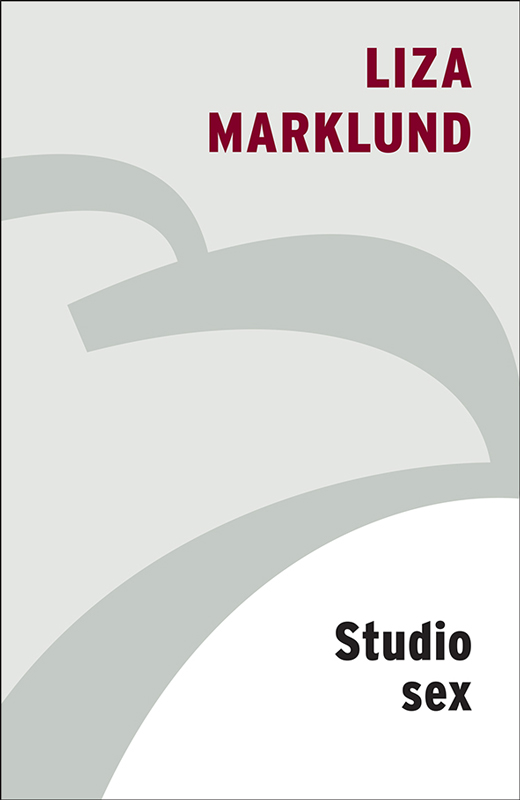 Liza Marklund Studio Sex