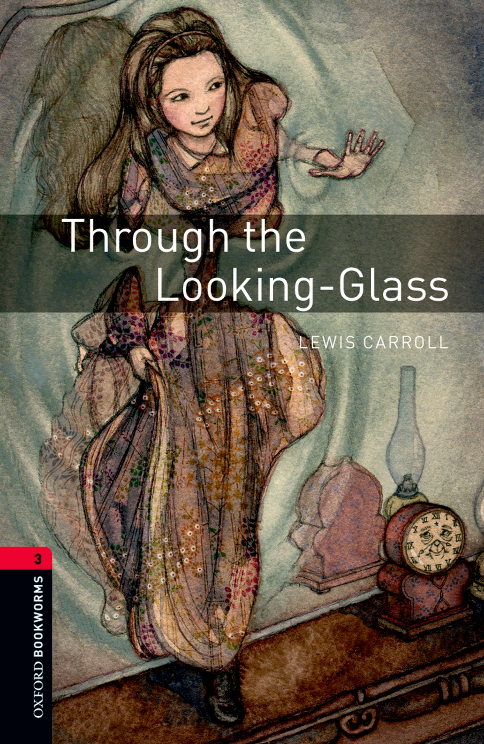 Льюис Кэрролл Through the Looking-Glass through the looking glass explorers level 6