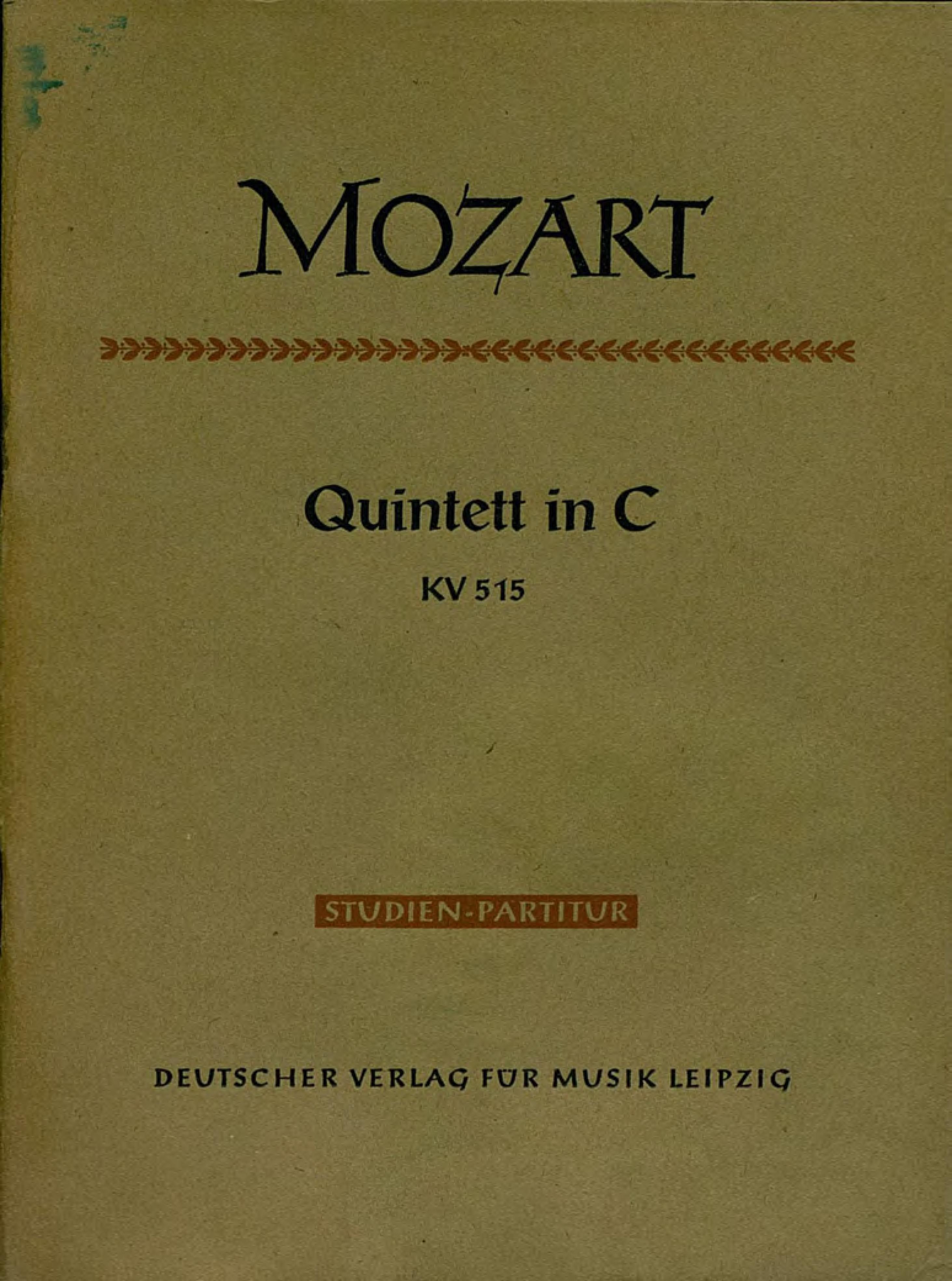 Вольфганг Амадей Моцарт Quintett in C fur 2 Violinen, 2 Violen u. Violoncello