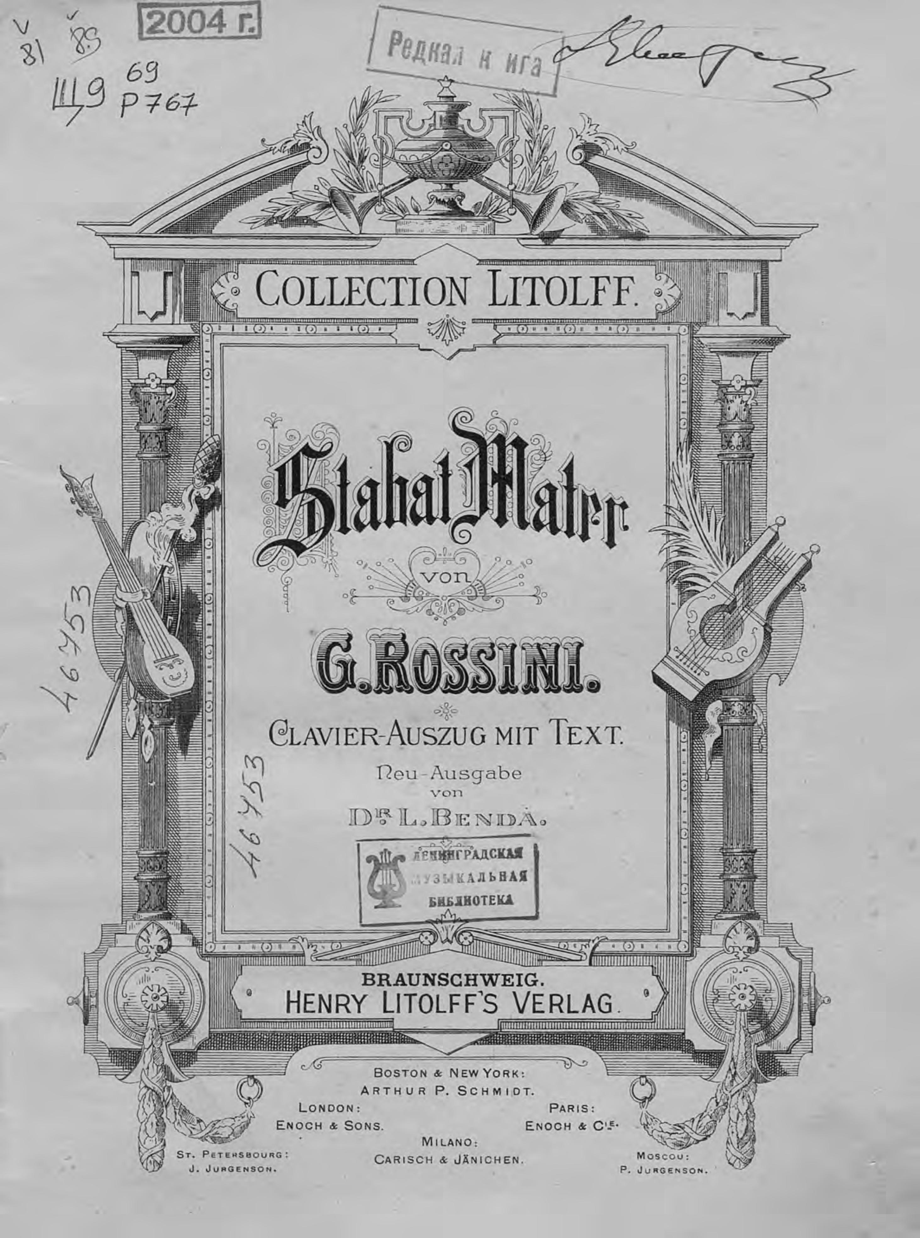 Джоаккино Антонио Россини Stabat Mater von G. Rossini джоаккино антонио россини il mose in egitto