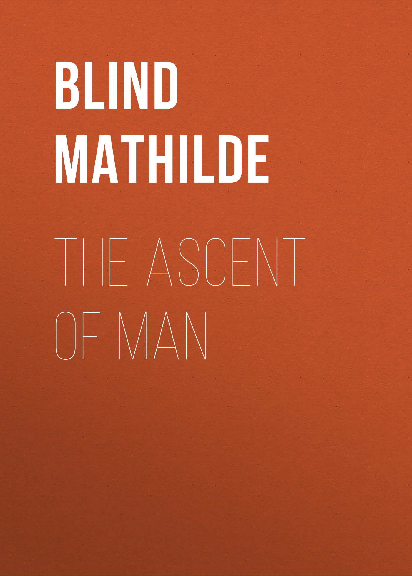 Blind Mathilde The Ascent of Man mathilde plume футболка