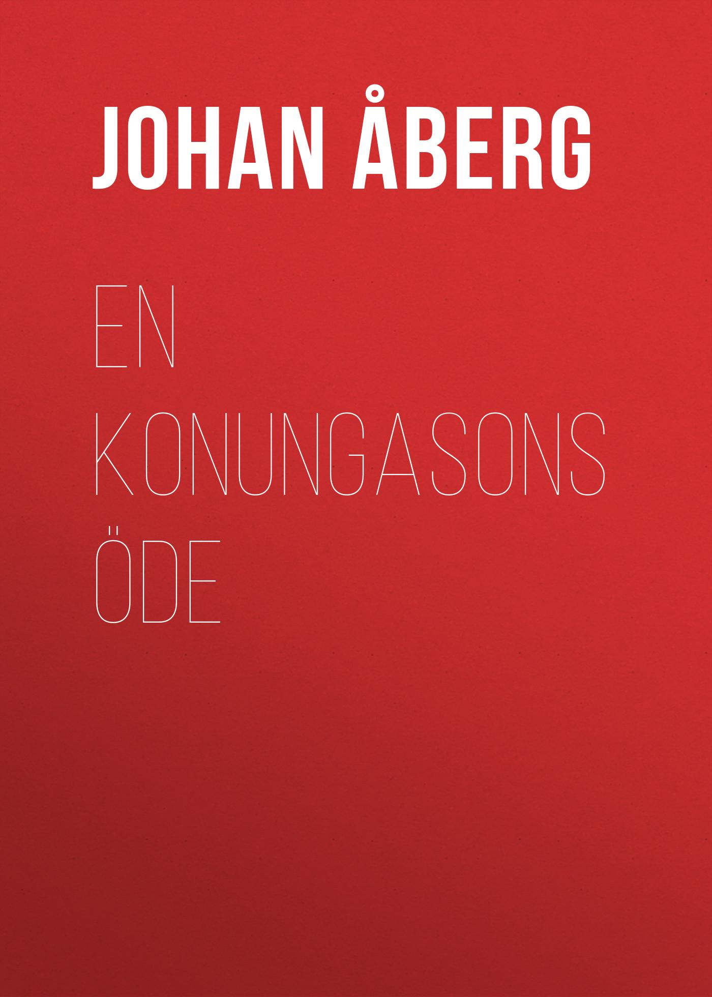 Åberg Johan Olof En konungasons öde åberg johan olof mjölnarflickan vid lützen page 2