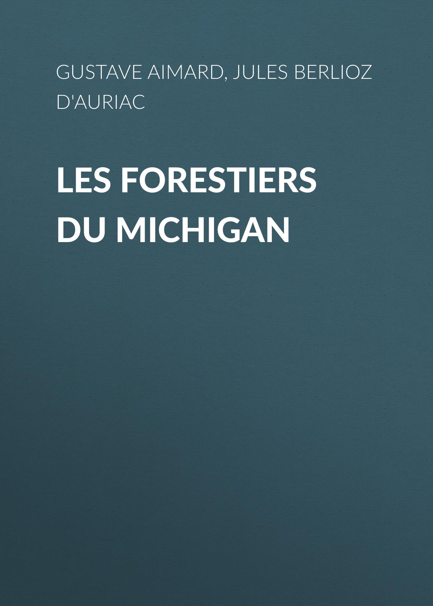 les forestiers du michigan