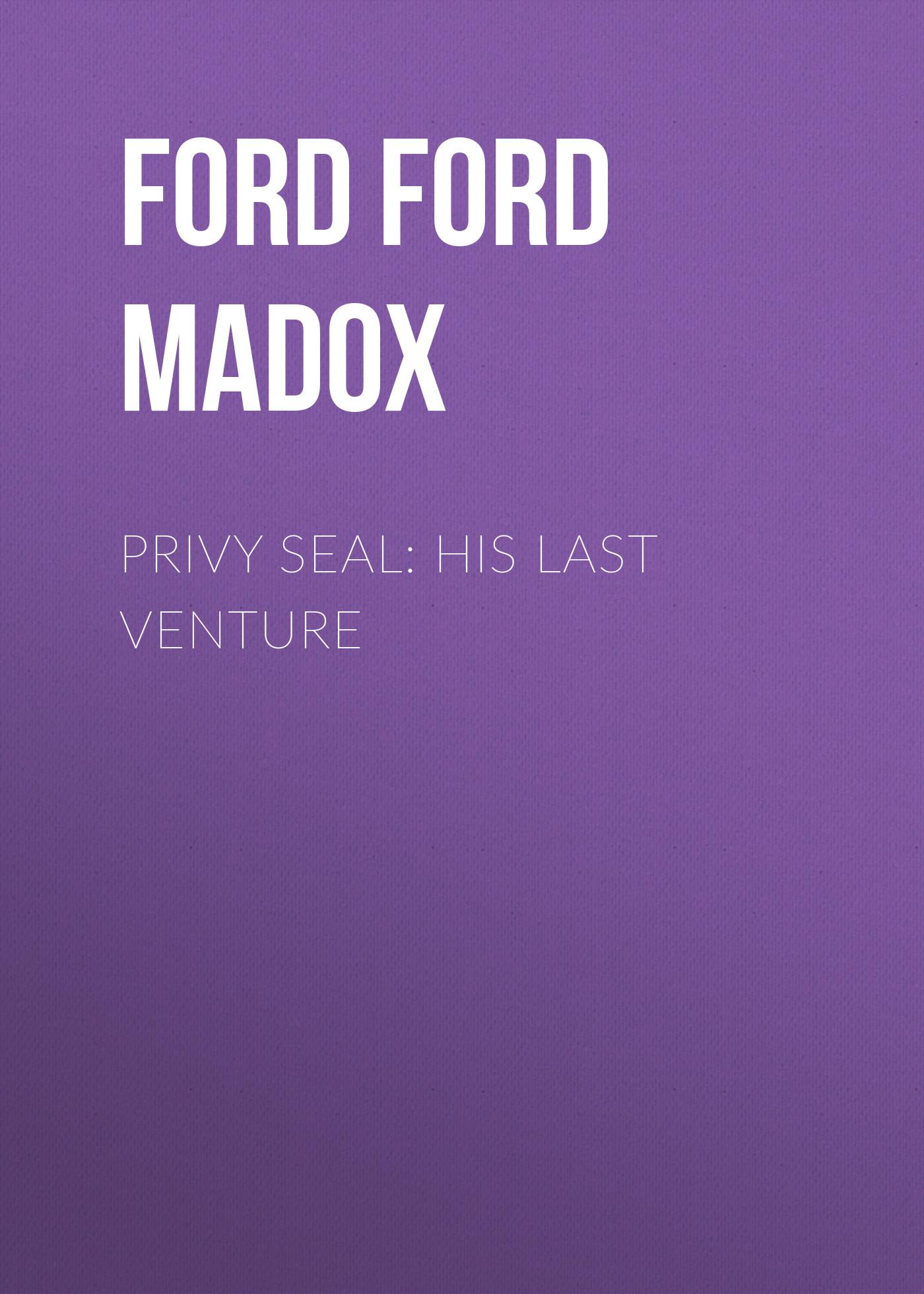 Форд Мэдокс Privy Seal: His Last Venture разговорник для туриста в турции