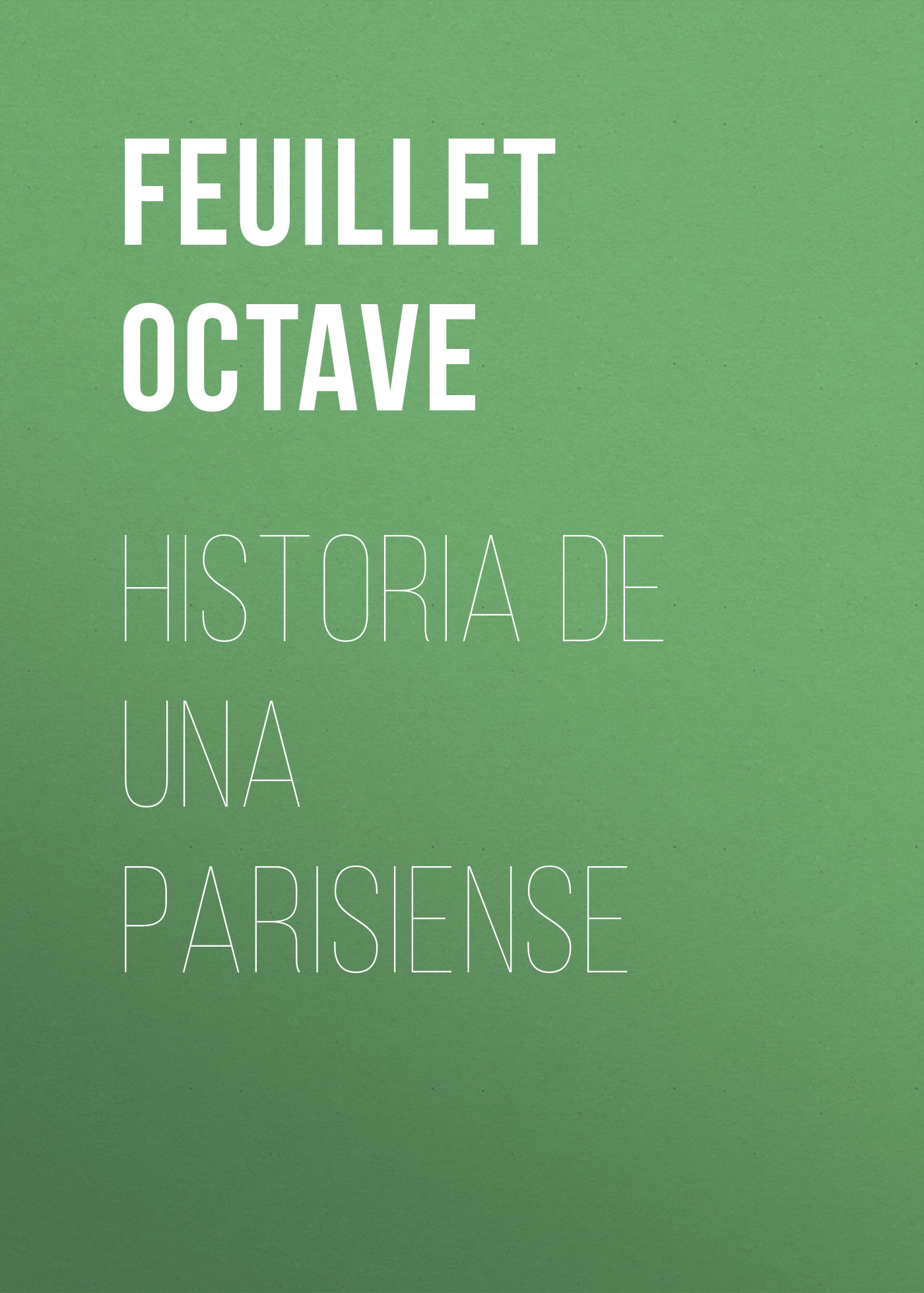 Feuillet Octave Historia de una parisiense feuillet mathieu network performance analysis