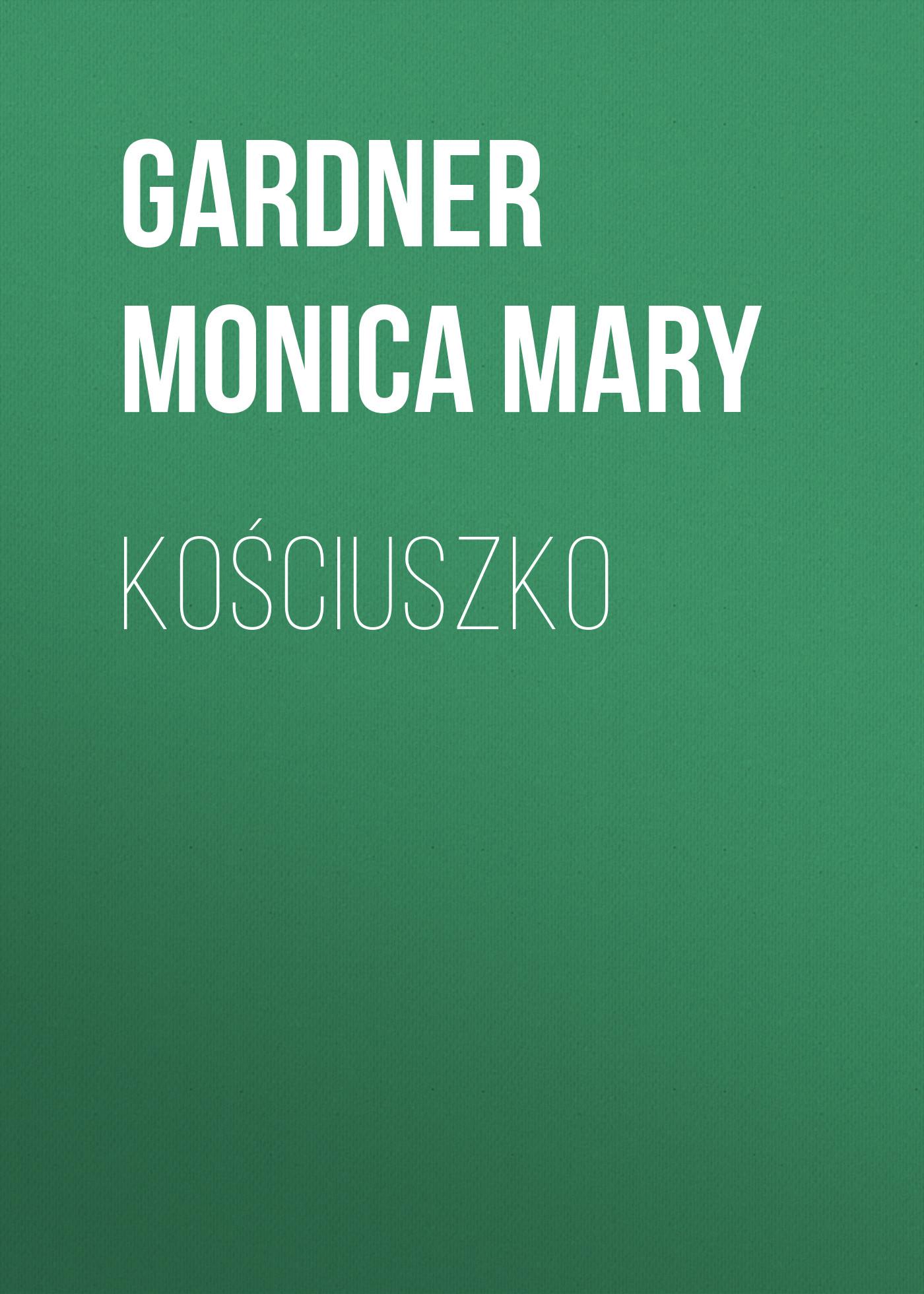 Gardner Monica Mary Kościuszko susannah gardner blogging for dummies