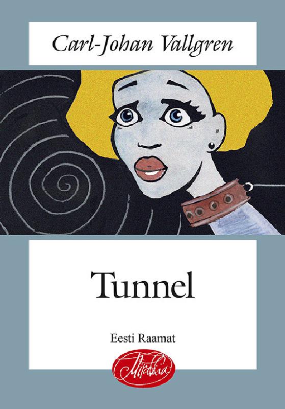 Carl-Johan Vallgren Tunnel jorma rotko kass nimega jossif