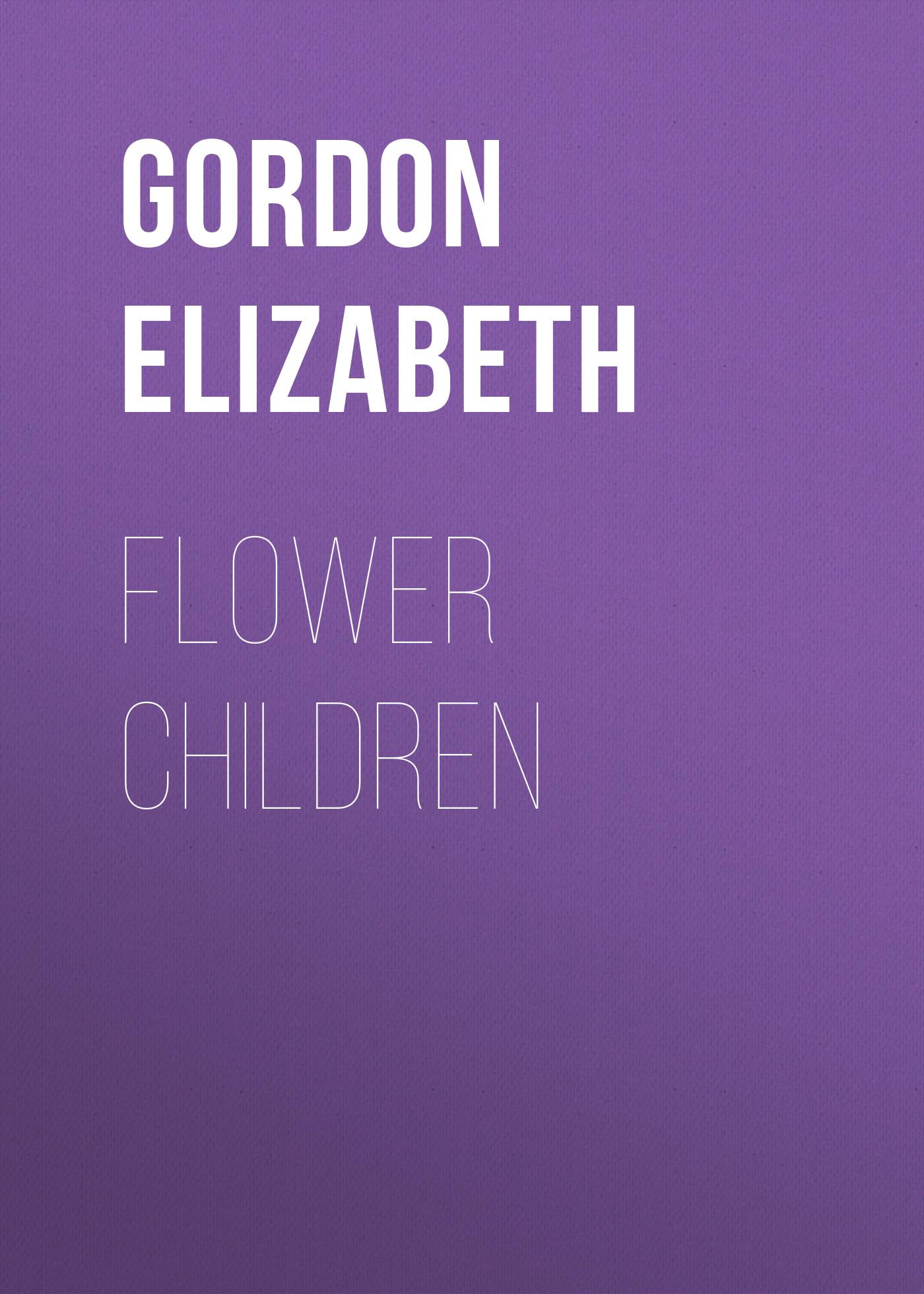Gordon Elizabeth Flower Children gordon lewis games for children