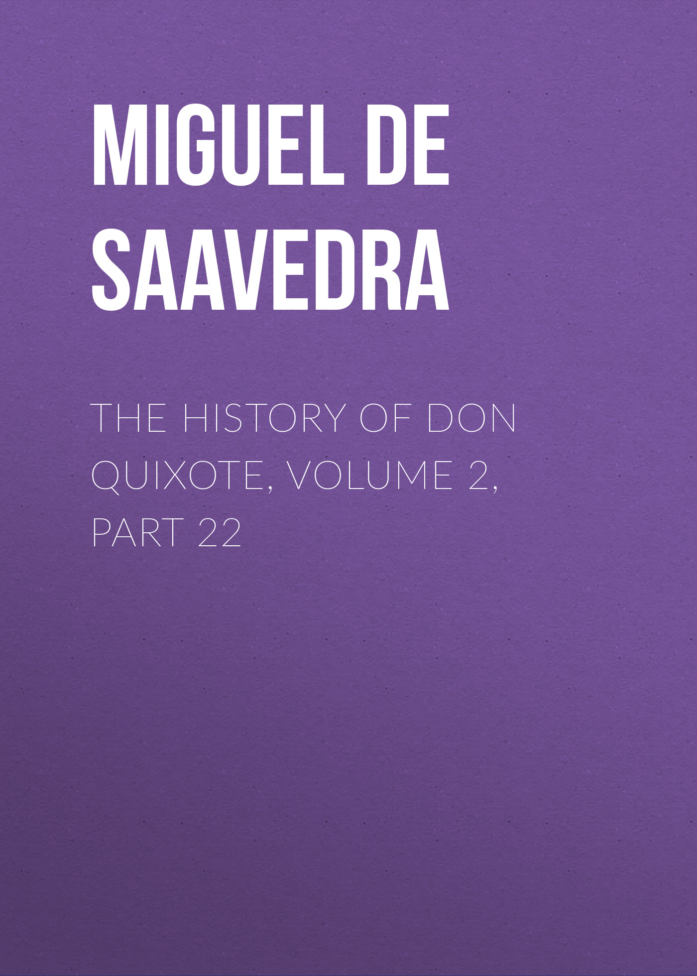 the history of don quixote volume 2 part 22