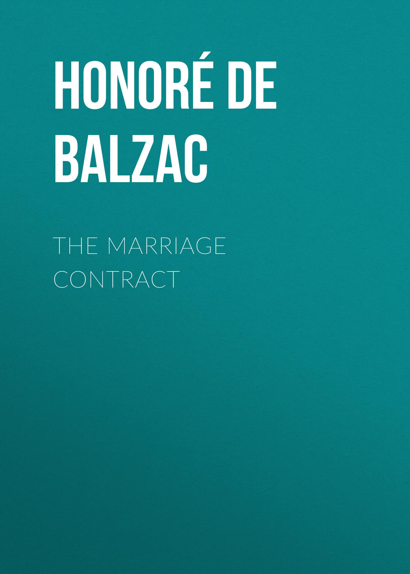 цена на Оноре де Бальзак The Marriage Contract