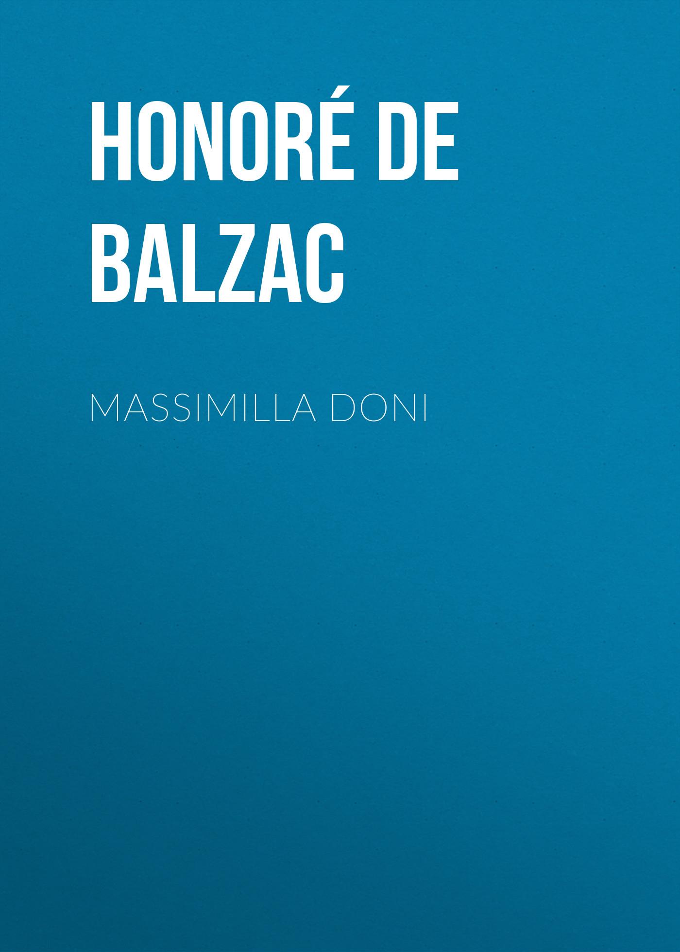 Оноре де Бальзак Massimilla Doni виниловая пластинка truffaz erik quartet doni doni