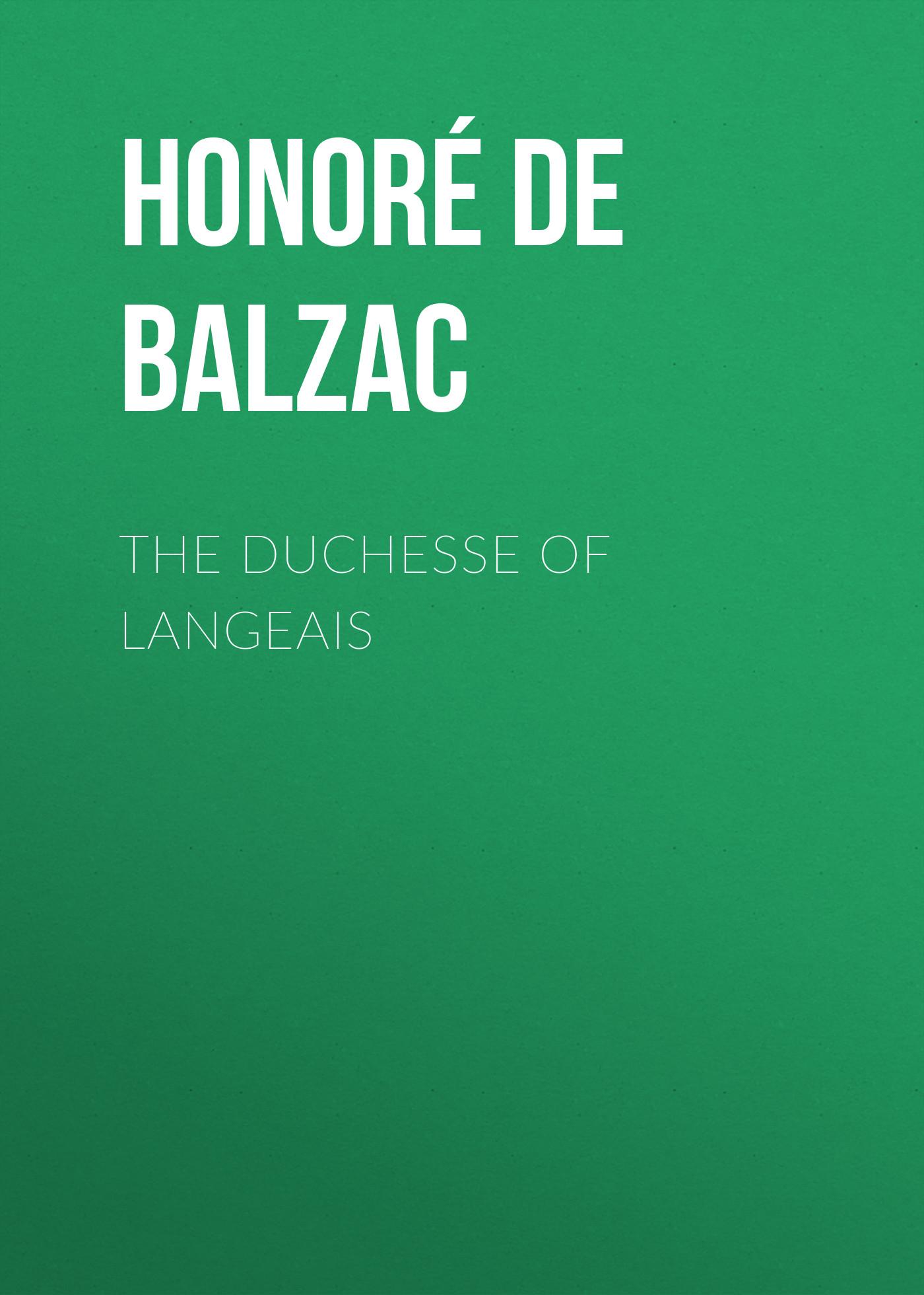 цена на Оноре де Бальзак The Duchesse of Langeais