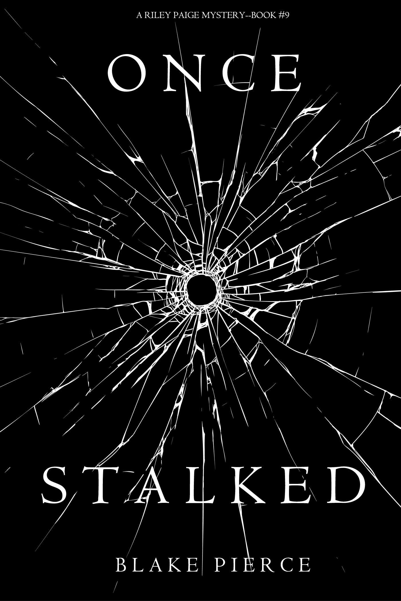 Блейк Пирс Once Stalked блейк пирс once stalked