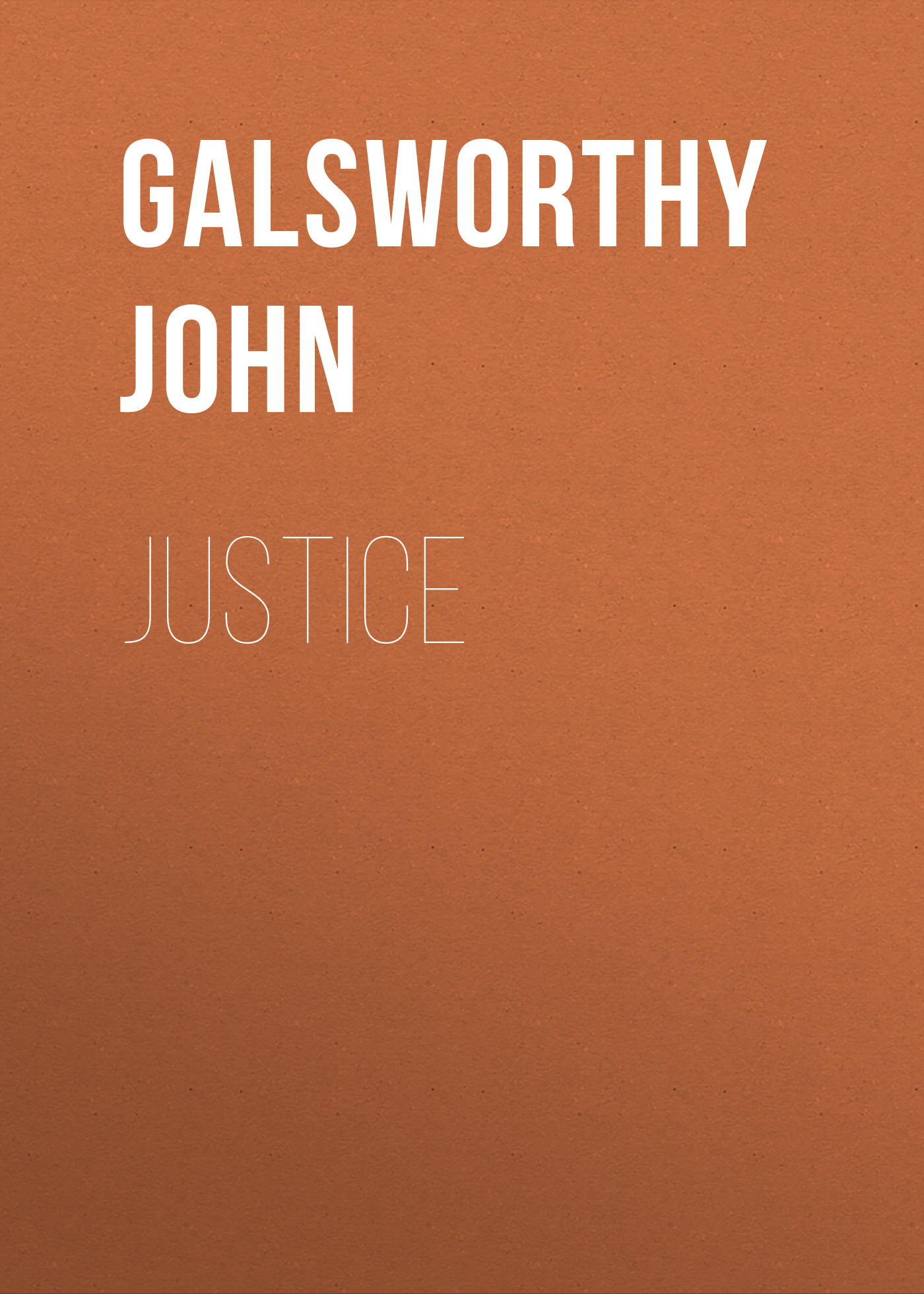 Galsworthy John Justice недорого