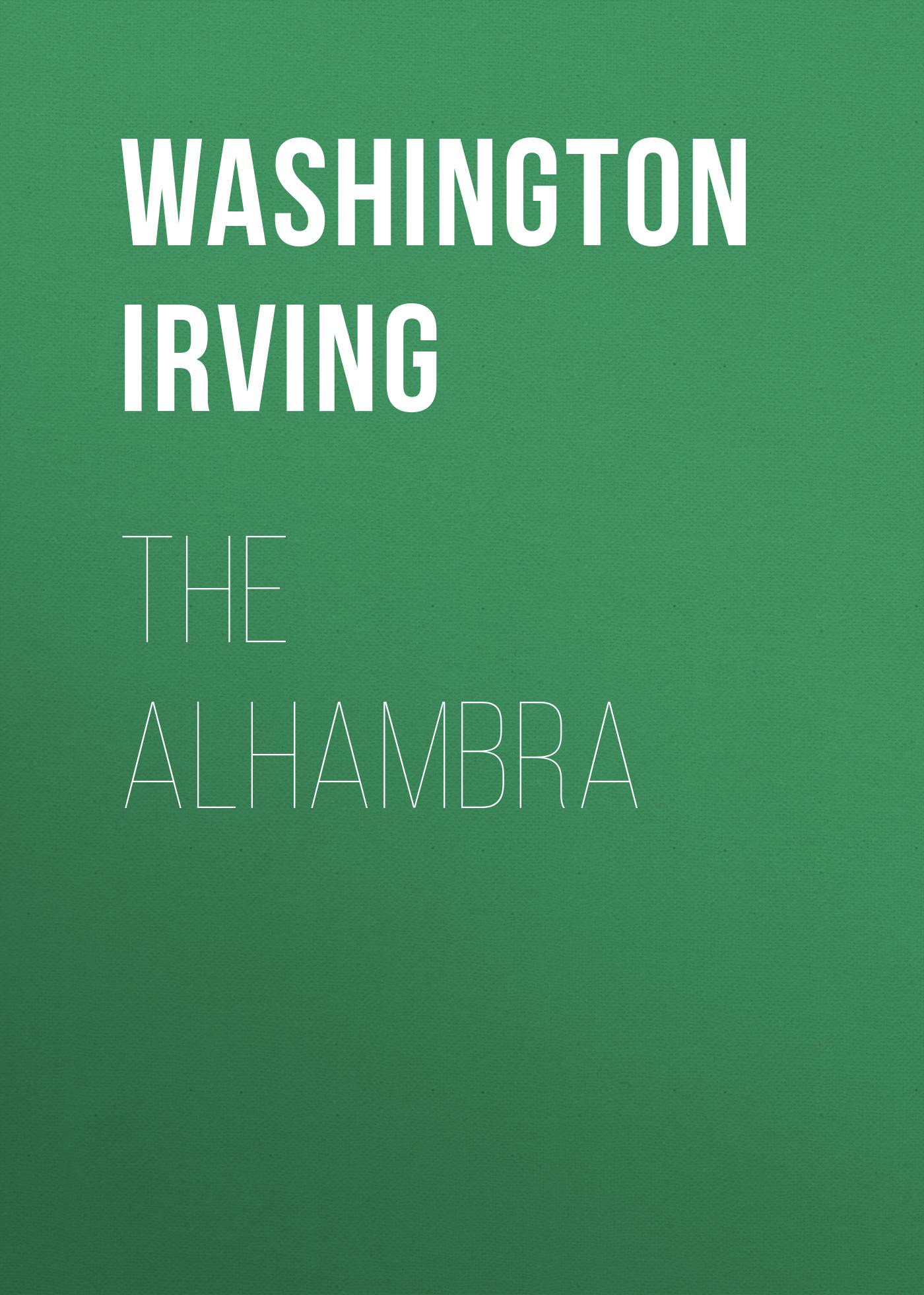 Вашингтон Ирвинг The Alhambra картридж nv print nv cf218a черный black 1400 стр для hp laserjet pro m104a m104w m132a m132fn m132fw m132nw