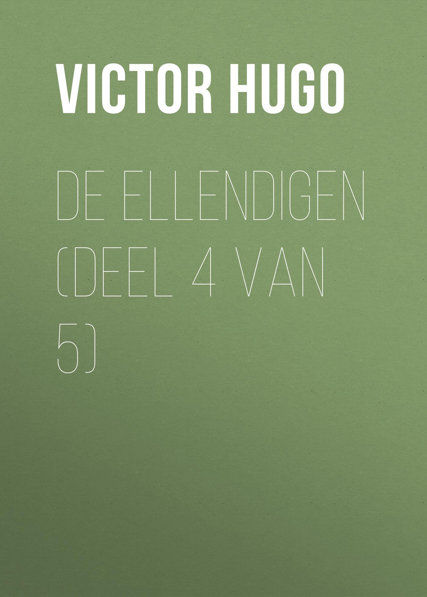 лучшая цена Виктор Мари Гюго De Ellendigen (Deel 4 van 5)