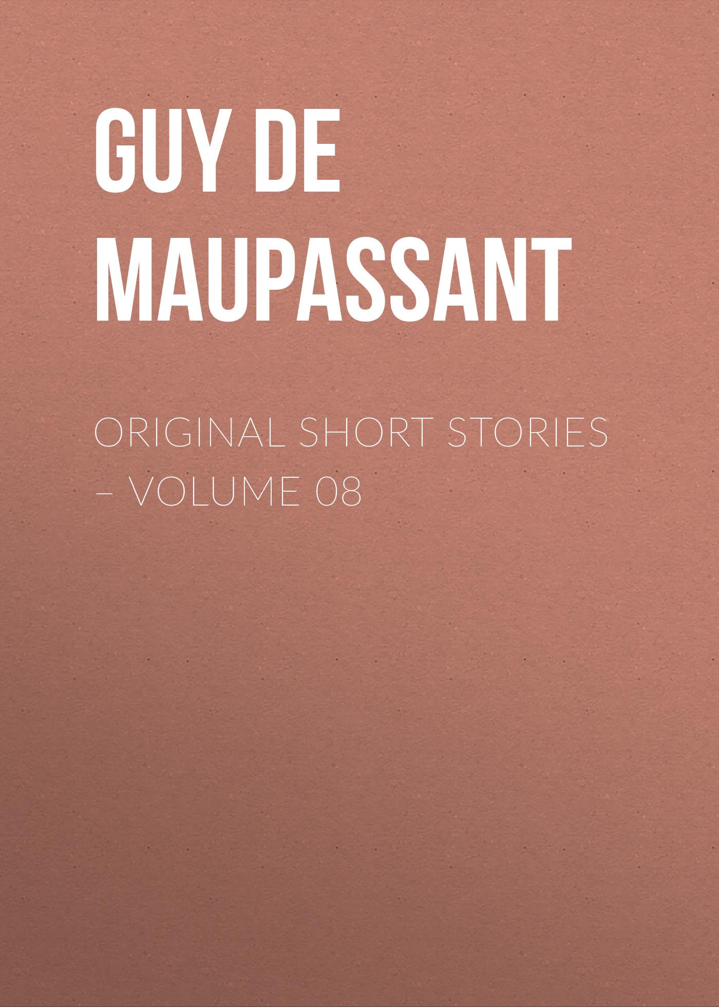 Ги де Мопассан Original Short Stories – Volume 08 ги де мопассан original short stories – volume 07 page 3