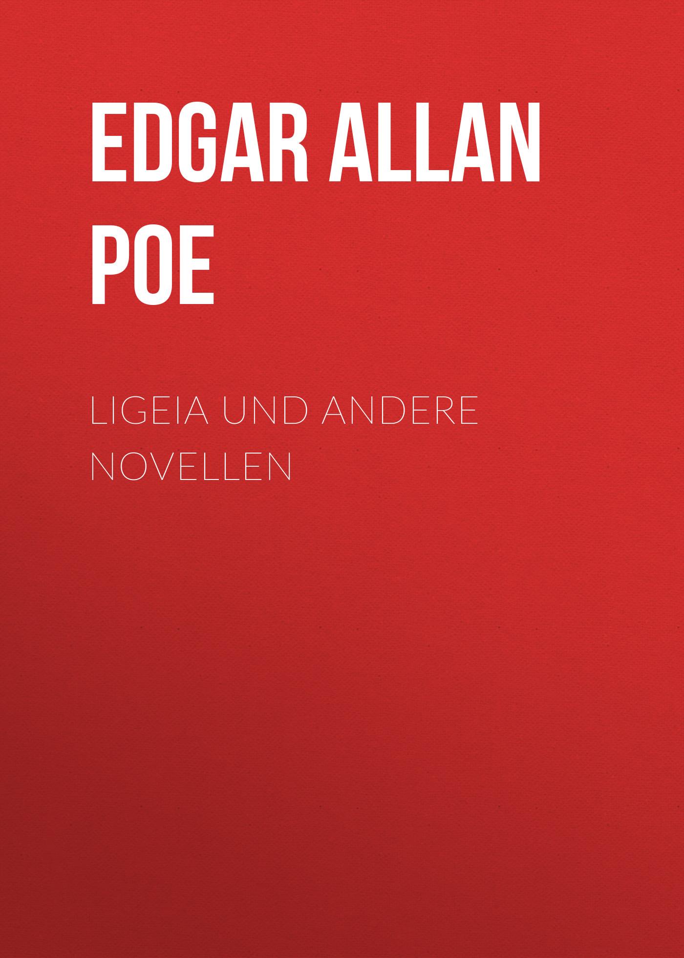 Эдгар Аллан По Ligeia und andere Novellen цена