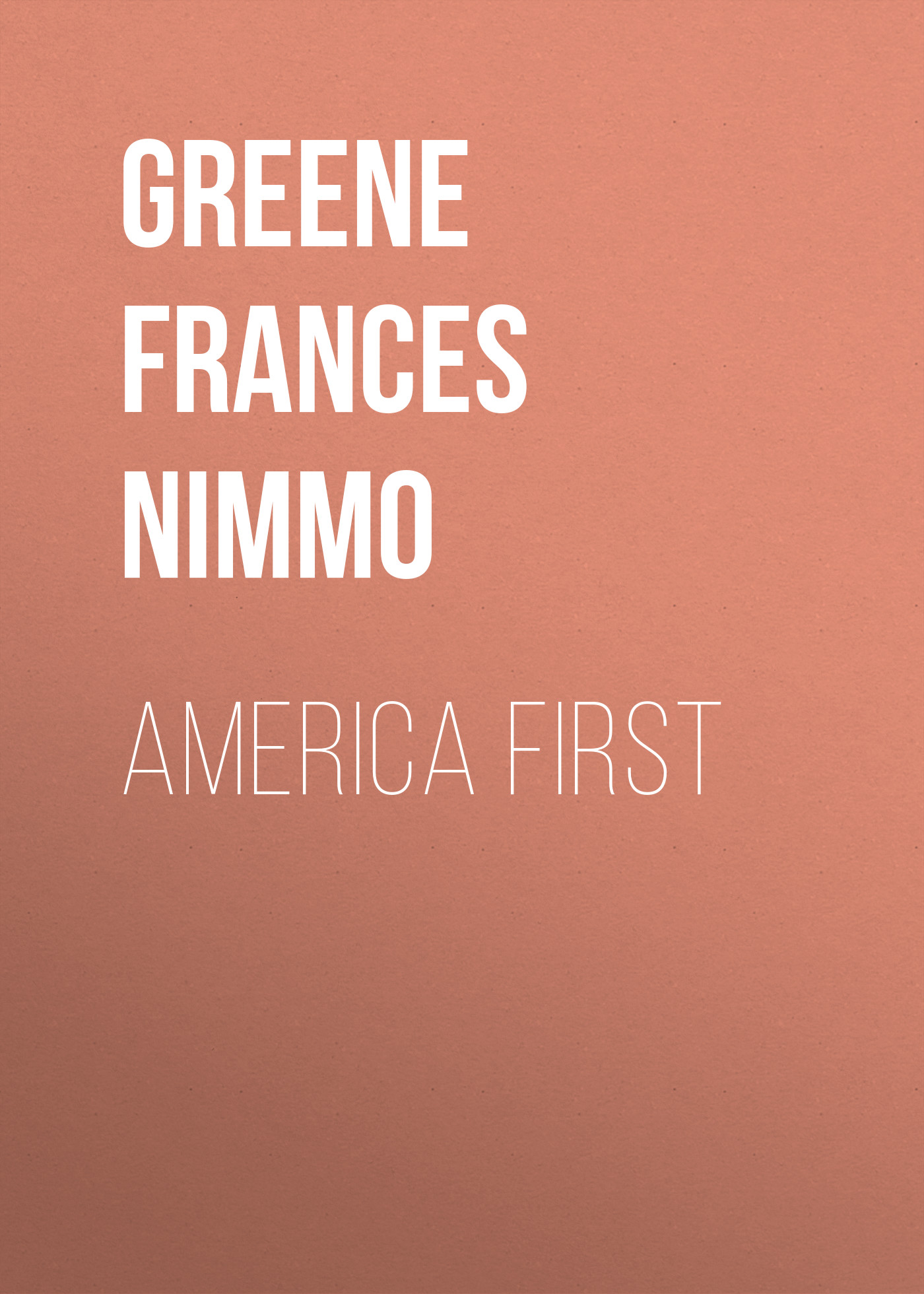 Greene Frances Nimmo America First gong show 2018 04 01t18 00