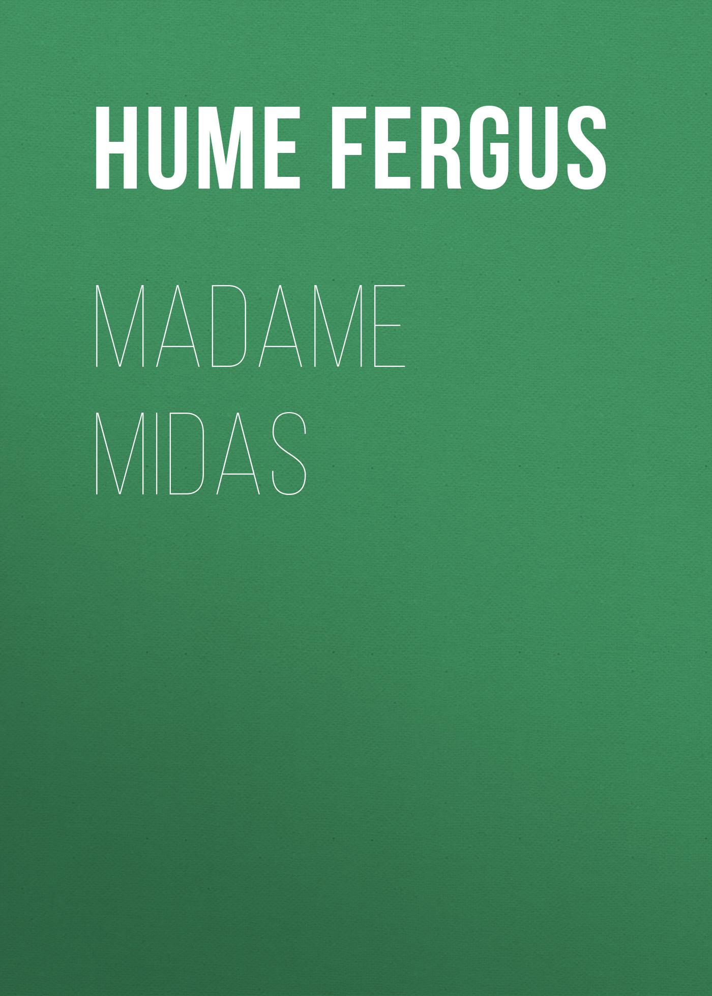 все цены на Hume Fergus Madame Midas