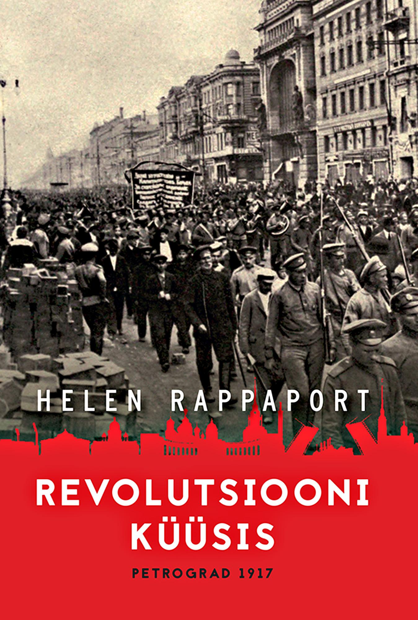 Helen Rappaport Revolutsiooni küüsis teener