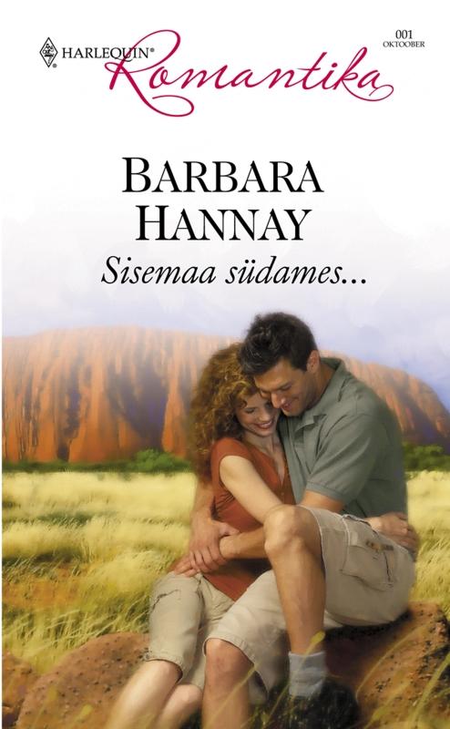 Barbara Hannay Sisemaa südames цена