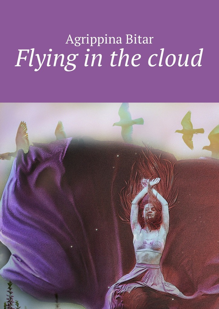 Agrippina Bitar Flying in the cloud lucky in love