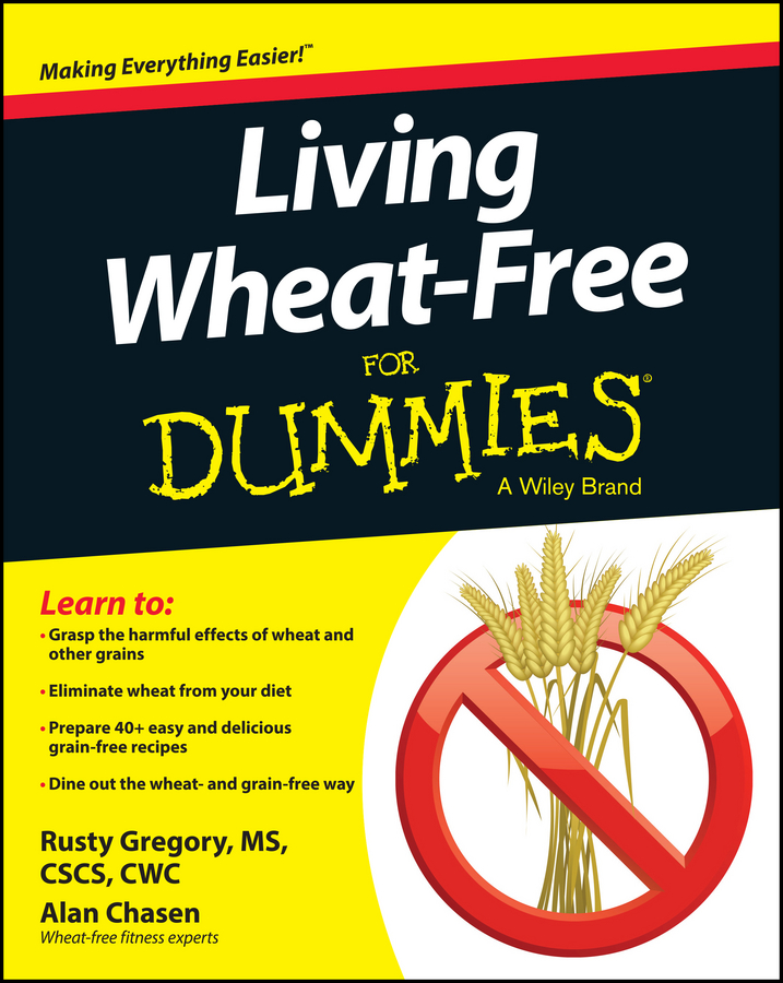 Rusty Gregory Living Wheat-Free For Dummies danna korn living gluten free for dummies