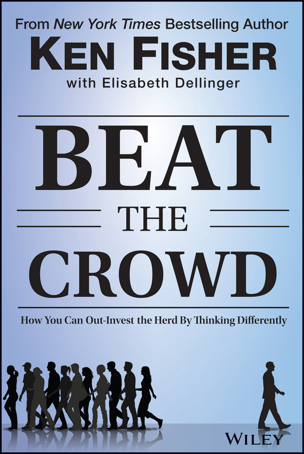 Elisabeth Dellinger Beat the Crowd. How You Can Out-Invest the Herd by Thinking Differently цена