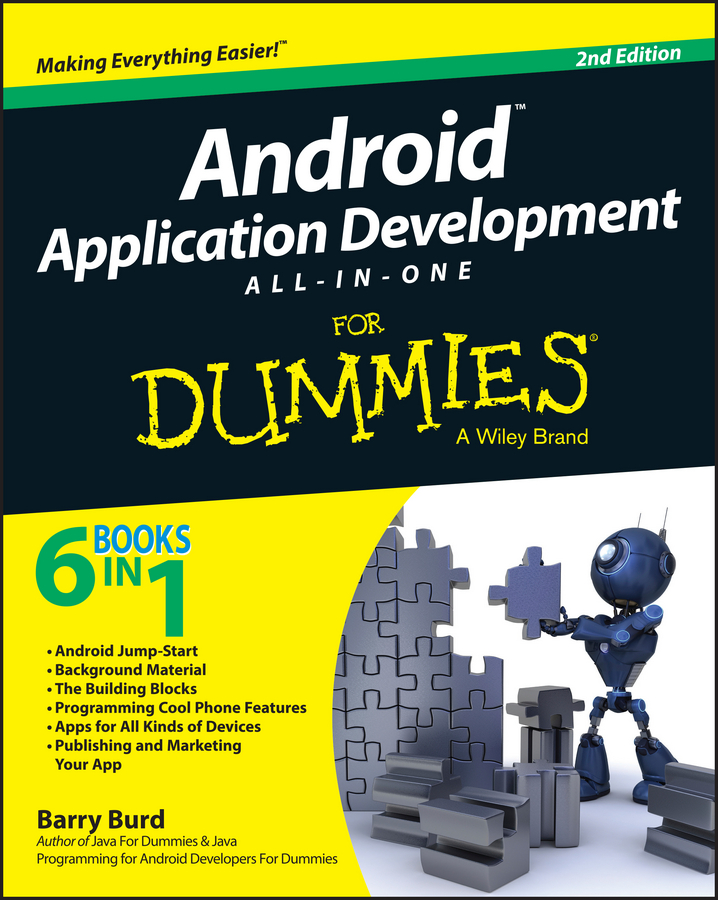 Barry Burd A. Android Application Development All-in-One For Dummies julian dolce android development with flash your visual blueprint for developing mobile apps