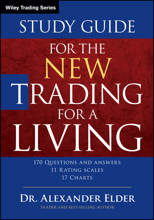 Alexander Elder Study Guide for The New Trading for a Living alpesh patel the online trading cookbook