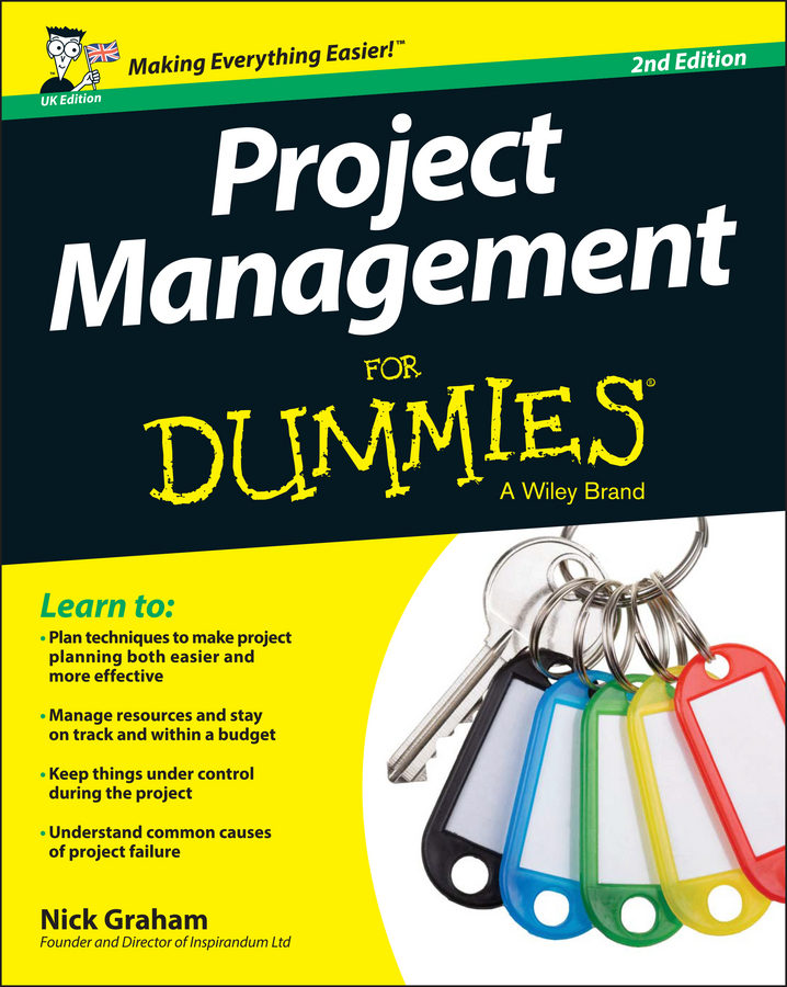 Nick Graham Project Management for Dummies - UK harold kerzner project management a systems approach to planning scheduling and controlling