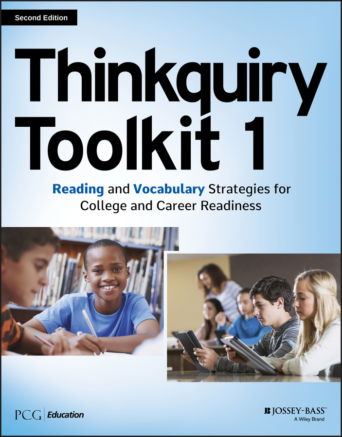 PCG Education Thinkquiry Toolkit 1. Reading and Vocabulary Strategies for College and Career Readiness cruz laura to improve the academy resources for faculty instructional and organizational development isbn 9781118286104