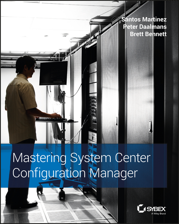 Santos Martinez Mastering System Center Configuration Manager ferrule height and configuration