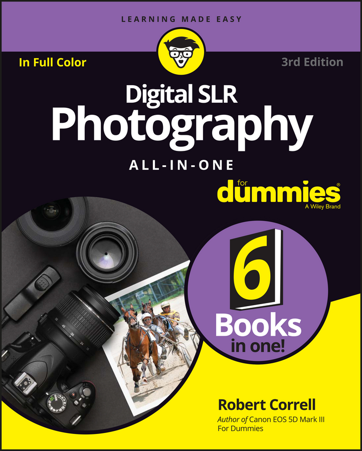 Robert Correll Digital SLR Photography All-in-One For Dummies