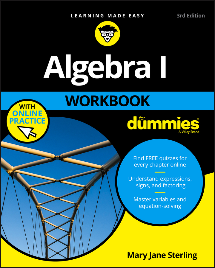 Mary Jane Sterling Algebra I Workbook For Dummies