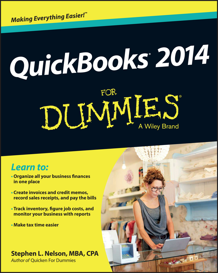 Stephen L. Nelson QuickBooks 2014 For Dummies meg schneider budget weddings for dummies