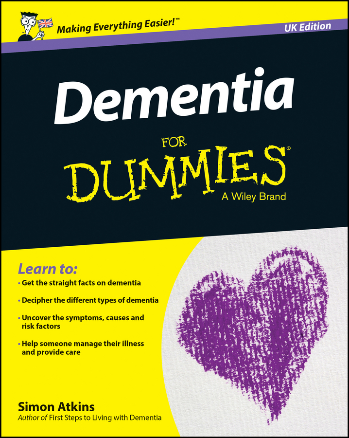 Simon Atkins Dementia For Dummies - UK john suchet my bonnie how dementia stole the love of my life