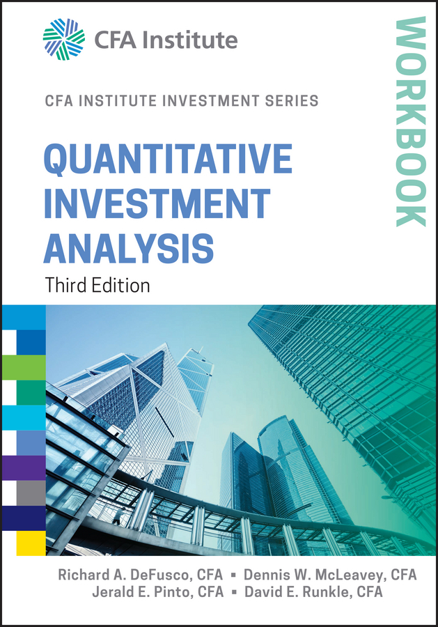 Jerald Pinto E. Quantitative Investment Analysis Workbook jerald pinto e quantitative investment analysis