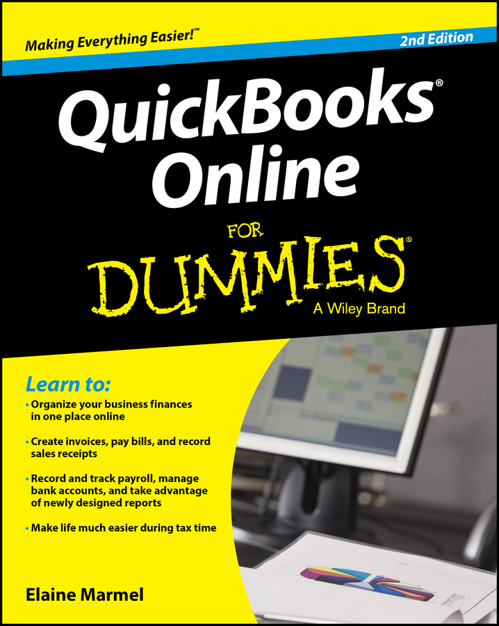 Elaine Marmel QuickBooks Online For Dummies steven strauss d the small business bible everything you need to know to succeed in your small business