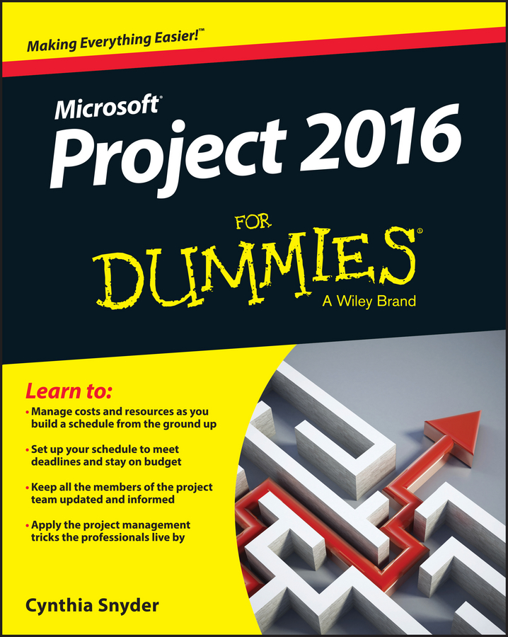 Cynthia Snyder Dionisio Project 2016 For Dummies microsoft project professional 2016 русская версия