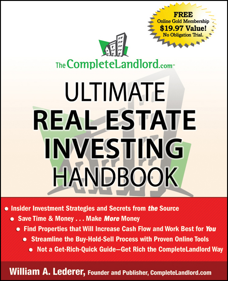 William Lederer A. The CompleteLandlord.com Ultimate Real Estate Investing Handbook s p peca real estate development and investment a comprehensive approach