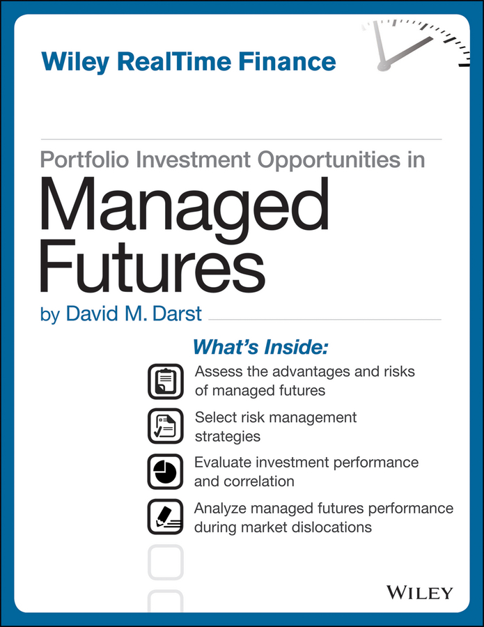 David M. Darst Portfolio Investment Opportunities in Managed Futures malcolm kemp extreme events robust portfolio construction in the presence of fat tails isbn 9780470976791