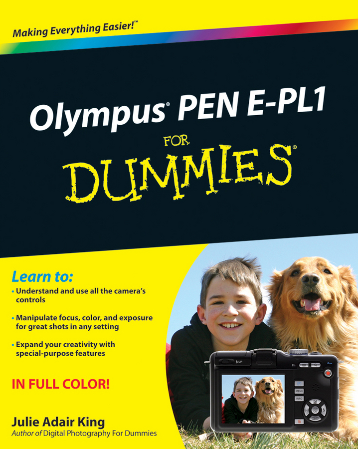 Julie Adair King Olympus PEN E-PL1 For Dummies julie adair king nikon d7500 for dummies
